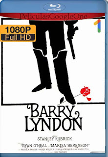 Barry Lyndon  [1080p BRrip] [Latino-Inglés] [GoogleDrive] LaChapelHD