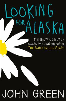 https://www.goodreads.com/book/show/99561.Looking_for_Alaska