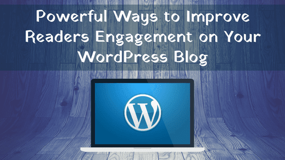 improve engagement WordPress blog