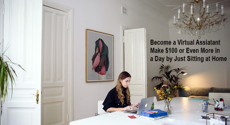 How to earn $100 dollars a day by becoming virtual assistant