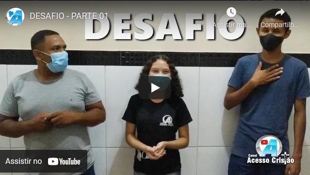 DESAFIO | PARTE 01 | ALINE, RAIMUNDO E AGERDSON