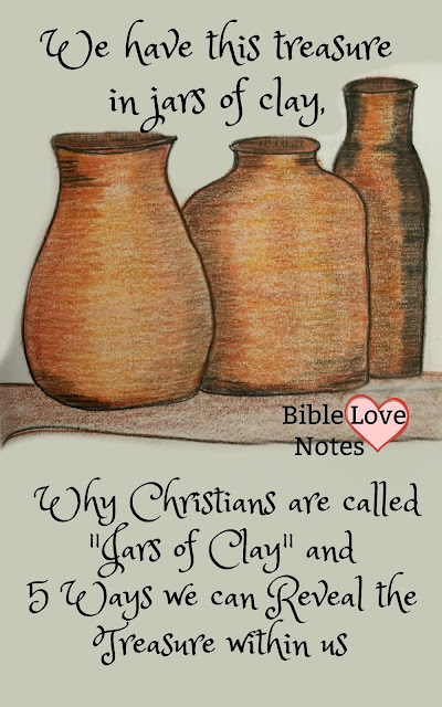 """This 1-minute devotion explains why we are like """"clay jars"""" and offers 5 ways we display the """"treasure within us."""""""