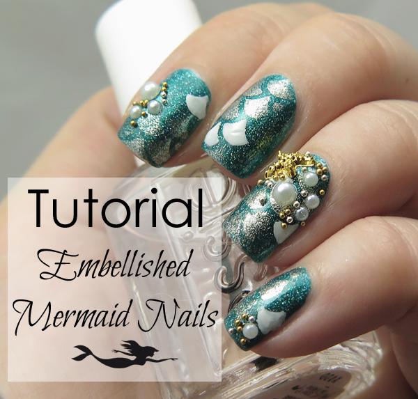 Tutorial // Easy Embellished Mermaid Nail Art - ProcrastiNails