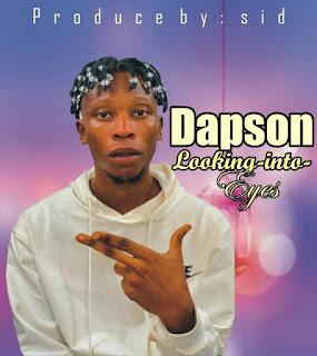 Dapson_-_Looking Into My Eye
