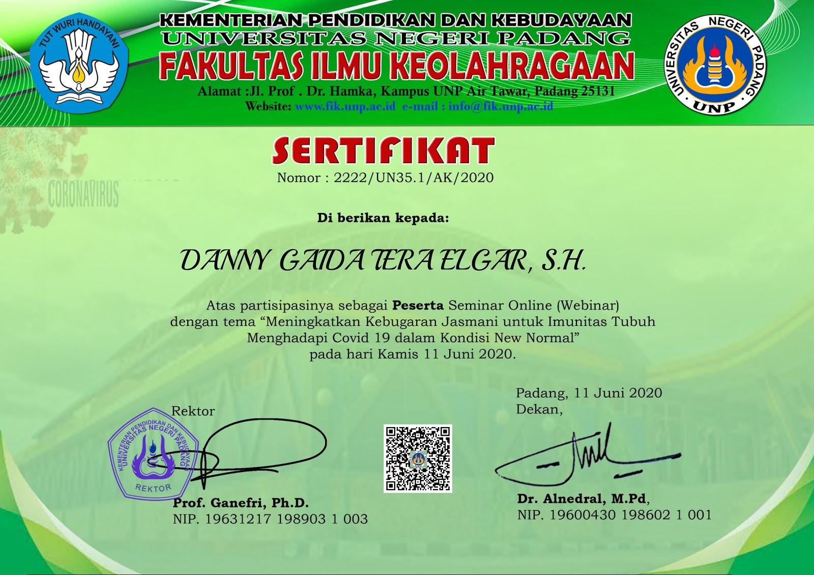 Sertifikat Fakultas Ilmu Keolahragaan Universitas Negeri Padang (UNP) | Meningkatkan Kebugaran Jasmani untuk Imunitas Tubuh Menghadapi COVID-19 dalam Kondisi New Normal (Kamis, 11 Juni 2020)