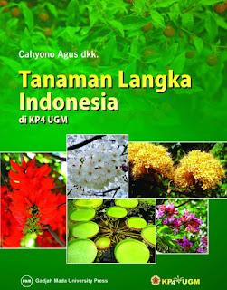 Tanaman Langka Indonesia di KP4 UGM