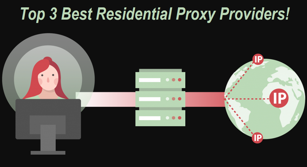 Residential Proxy Providers