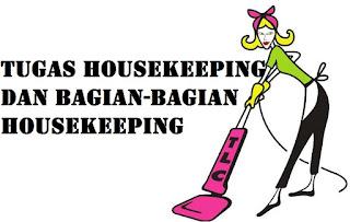 Tugas Housekeeping
