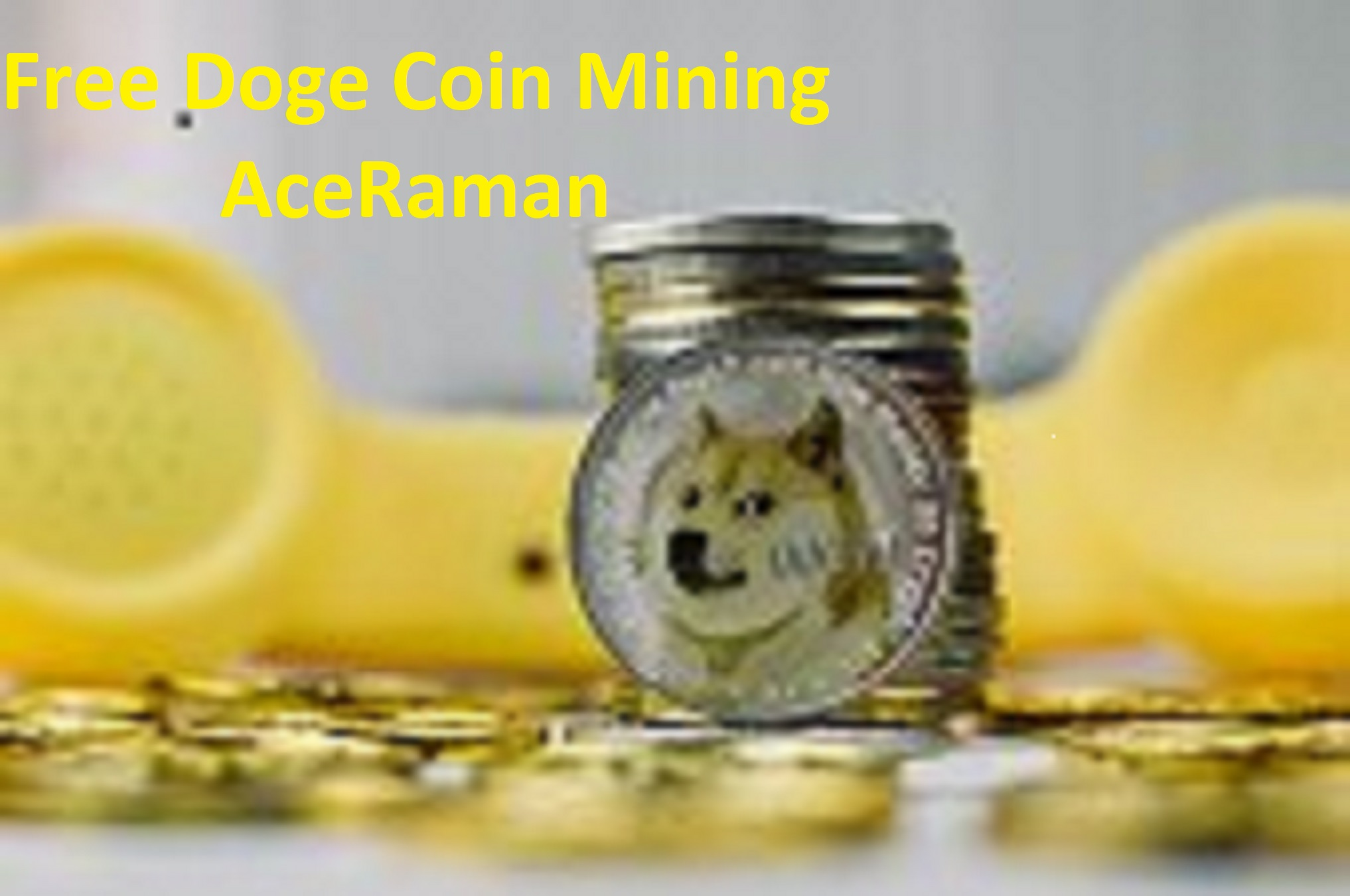 Free Doge Coin Earning Site   Best Site For Doge Coin Mining 2020  
