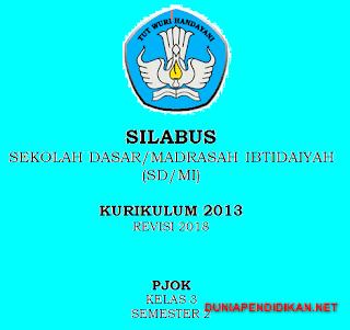 Silabus PJOK Kelas 3 SD/MI Semester 2 Kurikulum 2013 Revisi 2018