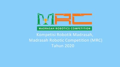Segera Dibuka Pendaftaran Kompetisi Robotik Madrasah 2020
