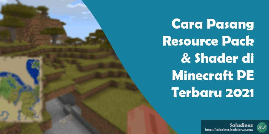 Cara Pasang Resource Pack & Shader di Minecraft PE Terbaru 2021