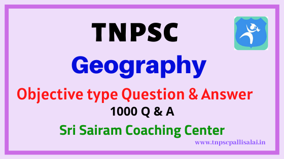 Geography 1000 Objective type Question and Answer