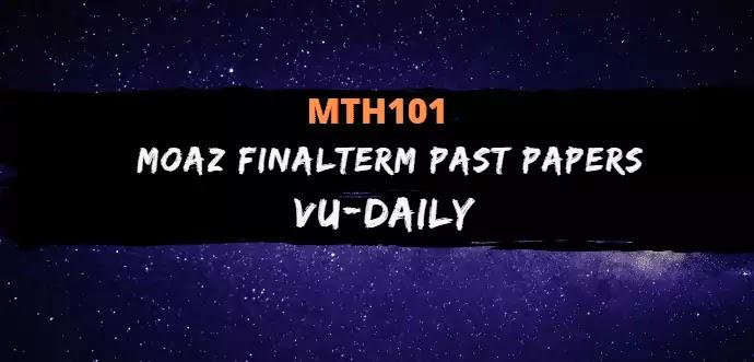 MTH101 MOAZ