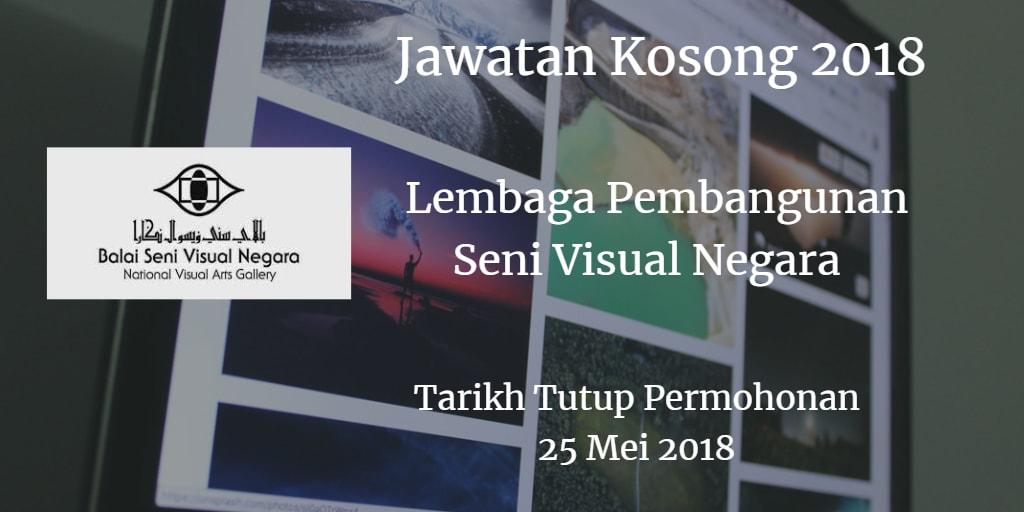 Jawatan Kosong  Lembaga Pembangunan Seni Visual Negara 25 Mei 2018
