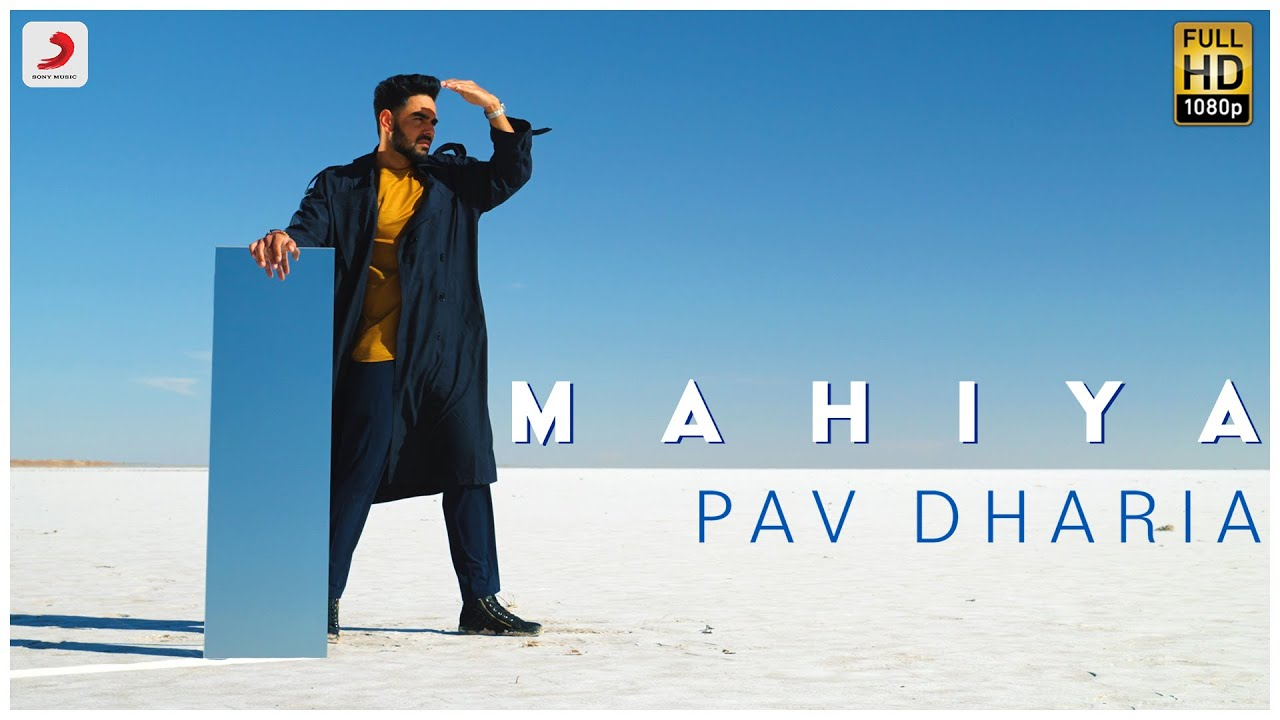 Mahiya Lyrics Pav Dharia Punjabi song
