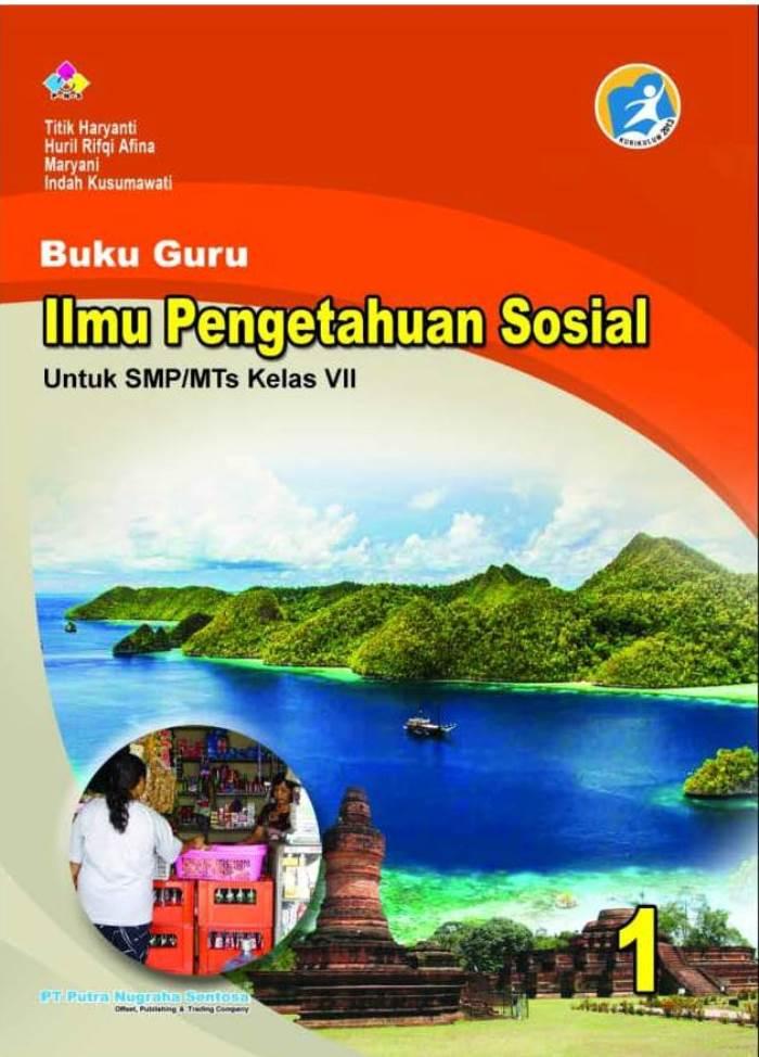 Buku Guru Ilmu Pengetahuan Sosial 1 Untuk SMP/MTs Kelas VII Kurikulum 2013