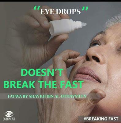 eye drops doesnt break the fast | Those Things that Break the Fast or Not by Ummat-e-Nabi.com