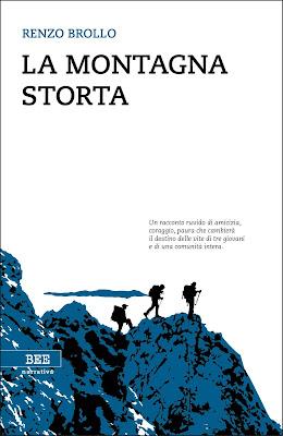 LA MONTAGNA STORTA Di Renzo Brollo