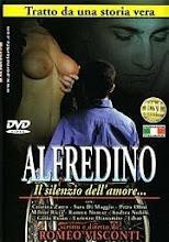 Alfredino: El Silencio del  Amor xXx (2005)