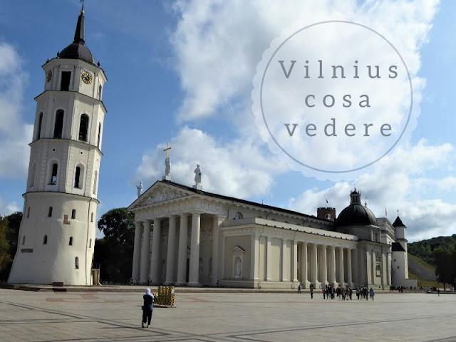 Cosa vedere a Vilnius: la cattedrale