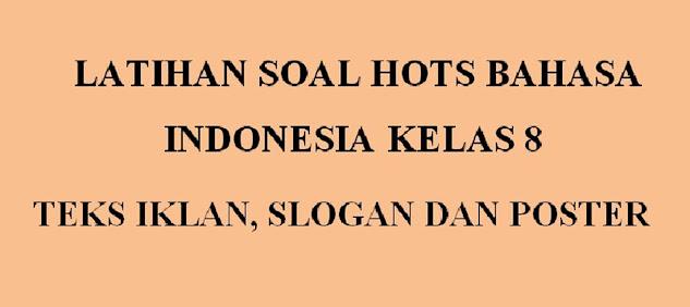 Soal Hots Baha indonesia kelas 8