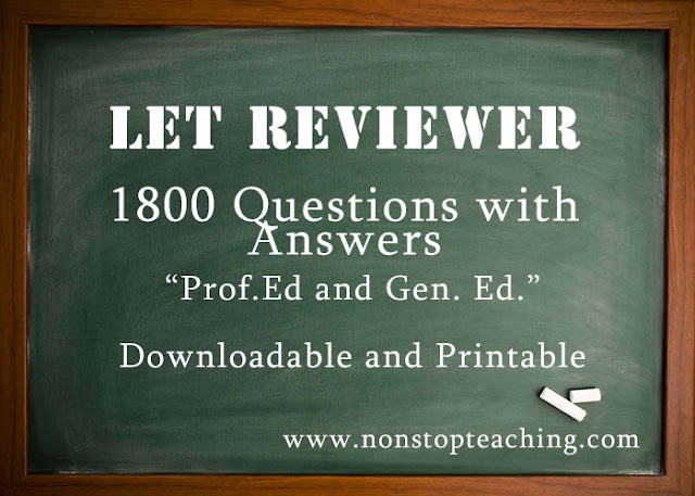 LET Reviewer for ProfEd and GenEd (1800 Questions with Answers)