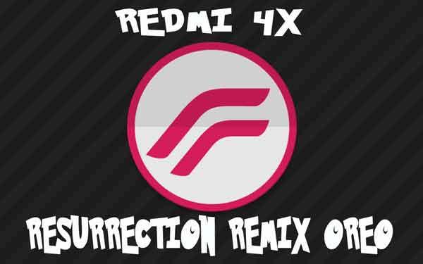 Resurrection Remix 6.0 Oreo untuk Redmi 4X