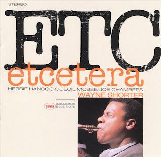 Wayne Shorter, Etcetera