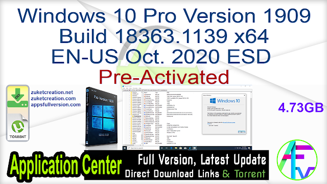 Windows 10 Pro Version 1909 Build 18363.1139 x64 EN-US Oct. 2020 ESD Pre-Activated