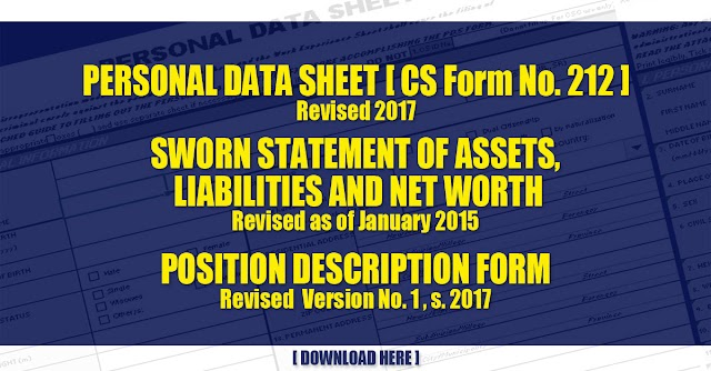 Personal Data Sheet Revised 2017, Sworn Statement of Assets, Liabilities and Net Worth Revised as of January 2015 and Position Description Form Revised  Version No. 1 , s. 2017