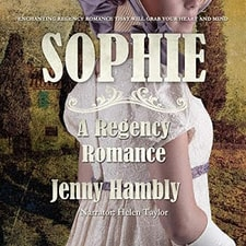 SOPHIE: A Regency Romance audiobook cover. A woman in a white dress and bonnet trimmed with lilac ribbon faces away from the viewer, with an Italian villa in the background.
