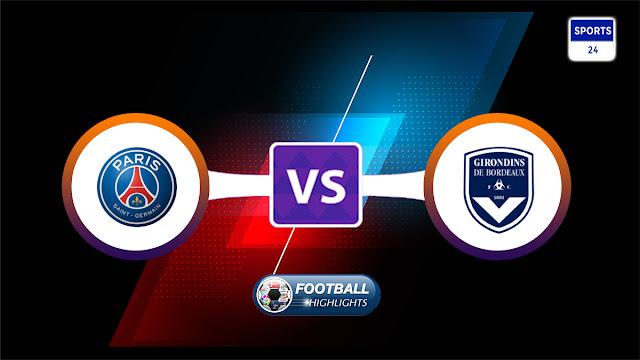 Paris Saint Germain vs Bordeaux – Highlights