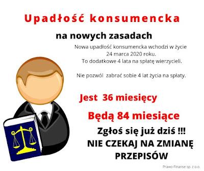 Upađlosc konsumencka na nowych zasadach wchodzi w zycie 24 marca. Prawo-Finanse pomoze przejsc przez caly proces bezbolesnie. Nie badz dluznikiem.