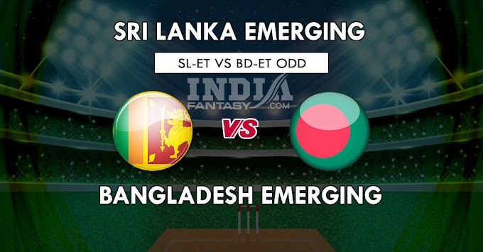 SL-ET vs BD-ET Dream11 Match Prediction | SL-EL vs BD-ET ODD Squads, Playing11 Fantasy Picks