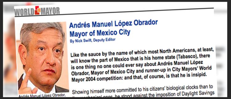 Lopez Obrador fue premiado como el segundo mejor Alcalde del mundo en 2004; buenos antecedentes lo respaldan