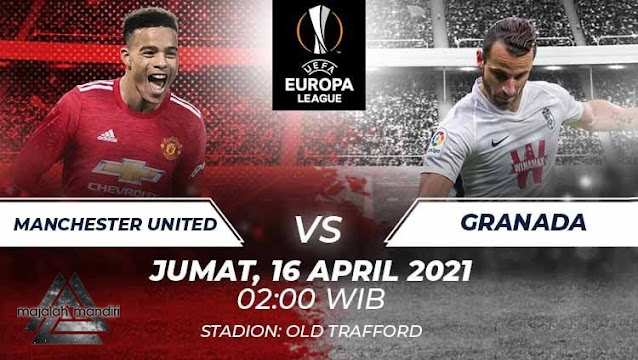 Prediksi Manchester United Vs Granada