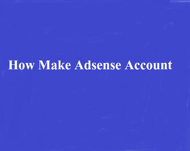 How TO Make Adsense Account - Mastatus