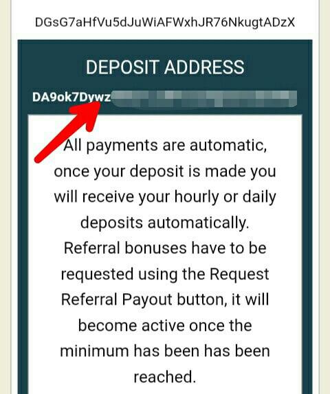 kirim Dogecoin kealamat yang telah disediakan, kirim terima bersih minimal 100 Dogecoin, dan silahkan tunggu 24 jam, maka Dogecoin yang telah anda investasikan akan kembali sebesar 5% (khusus untuk withdraw perhari).