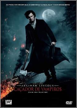 72331 - Filme Abraham Lincoln Caçador de Vampiros - Dublado Legendado
