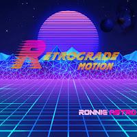 Ronnie Astro - Retrograde Motion
