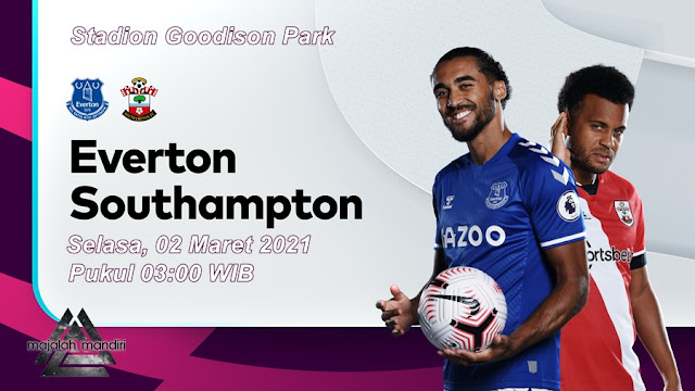 Prediksi Everton Vs Southampton