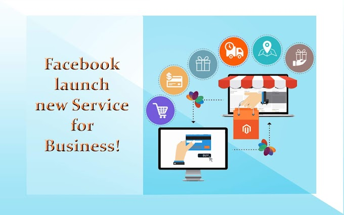 Facebook launches new service for businesses, shops to be online.