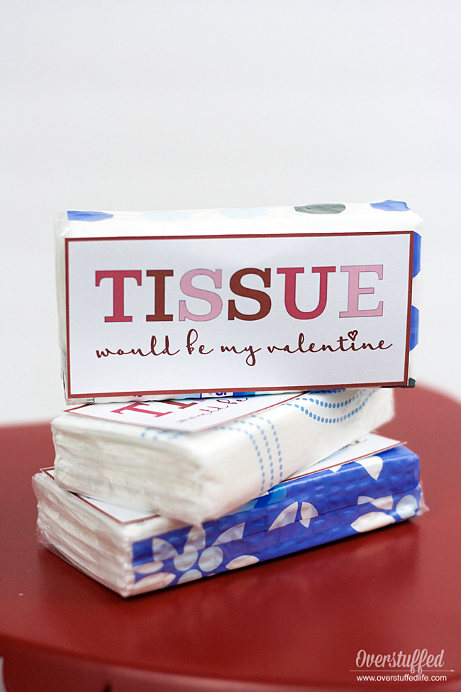 Valentine's Day printable | Tissue | Tissue would be my Valentine | printable valentine idea for kids and teenagers | classroom valentine gift