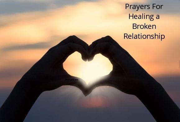 Prayers For Healing a Broken Relationship