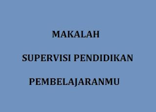 Makala Supervisi Pendidikan