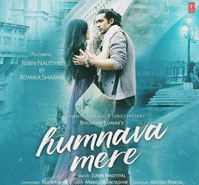 Humnava mere song lyrics | Jubin Nautiyal | Manoj Muntashir