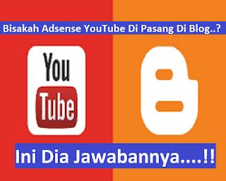 Bisakah Adsense YouTube Di Pasang di Blog.