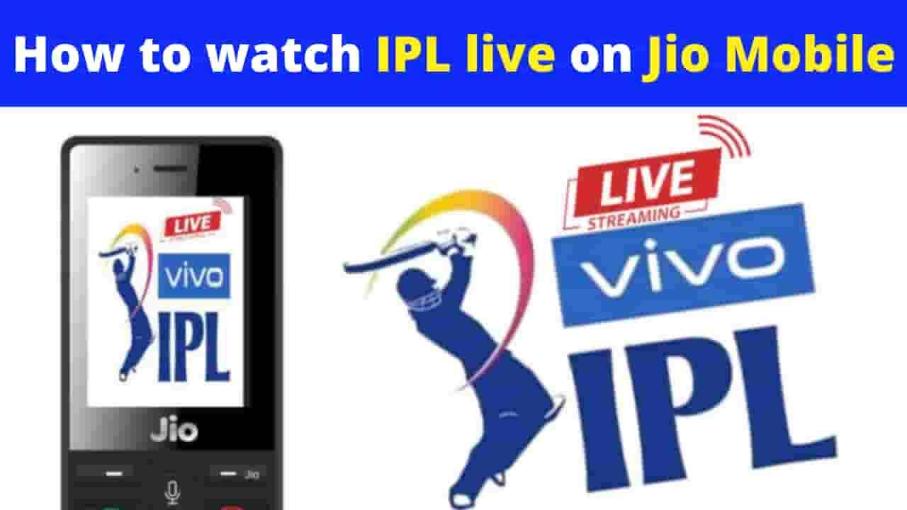 How to watch IPL live on Jio Mobile