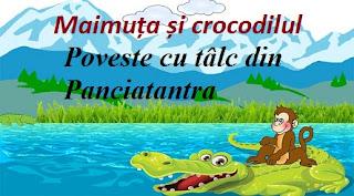 Maimuța și crocodilul - Poveste cu tâlc din Panciatantra